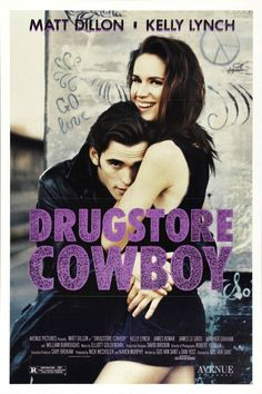 """Drugstore Cowboy (1989)...  Bob: """"Most people don't know how they're gonna feel from one moment to the next. But a dope fiend has a pretty good idea. All you gotta do is look at the labels on the little bottles."""""""