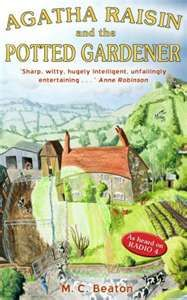 love these mystery books    http://hazellcottrell.wordpress.com/2011/08/28/book-review-agatha-raisin-the-potted-gardener-by-m-c-beaton/