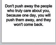 Don't push anyone away