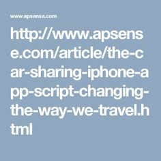 These car sharing and ride sharing services allows a rider to make easy transport arrangements just by clicking on the smart phone application like car sharing iPhone app script.