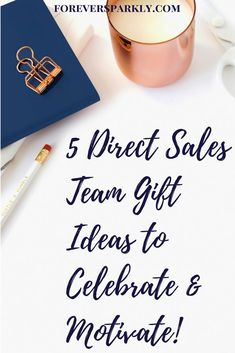 Looking for fun direct sales team gift ideas? Check out these 5 ideas that will be sure to put a smile on any direct sales team member's face! via @owlandforever