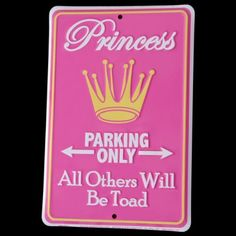 Princess Parking Only - All Others Will Be Toad Tin Sign by Poster Revolution. $4.50. professional quality metal / tin sign. measures 8.00 by 12.00 inches. ships quickly and safely in a protective envelope. enameled paint is attractive and very durable. tin signs are new and may have a vintage or distressed appearance. Princess Parking Only - All Others Will Be Toad Tin Sign. Save 59%!