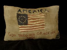 Wonderful prim pillow....I wish I had one!!!   I would use it somewhere all the time!  God has shed His grace on America!!