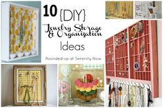 Jewelry Storage and Organization Ideas (Round Up) at Serenity Now
