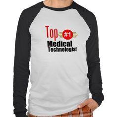 Top Medical Technologist T Shirt, Hoodie Sweatshirt
