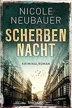 lenisvea's Bücherblog: Scherbennacht von Nicole Neubauer