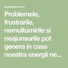 Problemele, frustrarile, nemultumirile si neajunsurile pot genera in casa noastra energii negative care sporesc starea de tensiune din jur. Mai mult decat atat, musafirii – prieteni, colegi, rude, apropiati – care ne calca pragul casei aduc cu ei o serie de vibratii care nu ne sunt intotdeauna favorabile. Nu de putine ori, acestea raman inRead More