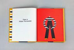 'Mister Horizontal Miss Vertical' de Noémie Révah y Olimpia Zagnoli, Enchanted Lion Books