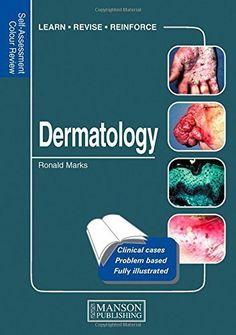 Télécharger Livre Dermatology: Self-Assessment Colour Review (Medical Self-Assessment Color Review Series) 1st Edition by Marks,... PDF Ebook Gratuit