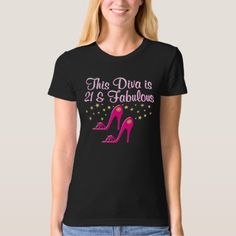 21 YR OLD SHOE QUEEN T-Shirt - tap, personalize, buy right now! Birthday Design, Girl Birthday, Pink High Heels, Old Shoes, Fashion Forward, 21st, Queen, Celebrities, Mens Tops