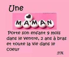 Une maman porte son enfants 9 mois dans le ventre, 2 ans à bras et toute la vie dans le coeur #citation #maman #bébé