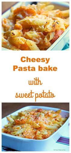 Cheesy pasta bake with sweet potato, carrots and lots of cheese! A wonderfully easy meal to cook and very delicious for all the family.