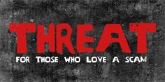 Another font I created its called Threat, check it out on fontspace