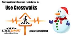 Winter Safety Tips from the Street Smart NJ pedestrian safety campaign. Use crosswalks #BeStreetSmartNJ