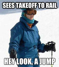 damn you skiers haha