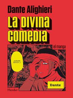 La divina comedia. Dante. El manga.