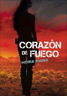 Corazón de fuego by Moira Young