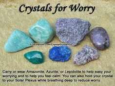 Crystals for Worry