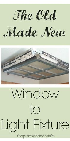 Ideas For Vintage Kitchen Window Light Fixtures Kitchen Fluorescent Light Fixture, Fluorescent Light Covers, Kitchen Lighting Fixtures, Light Fixture Makeover, Laundry Room Inspiration, Rv Makeover, Vintage Windows, Diy Décoration, Decoration