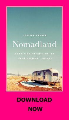 Nomadland Surviving America In The Twenty First Century In 2020 Audio Books Century America