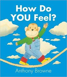 Parfois Je Me Sens de Anthony Browne Format Album Do You Feel, How Are You Feeling, Anthony Browne, Album Jeunesse, Montessori, Les Sentiments, Feelings And Emotions, School Counseling, Story Time