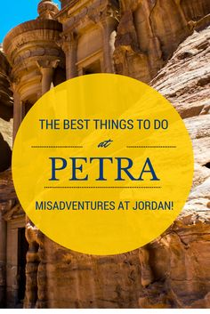 The best things to do and see at #Petra #Jordan #MiddleEast