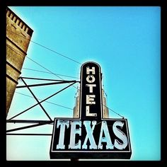 Hotel Texas, Fort Worth Stockyards, Fort Worth, Texas