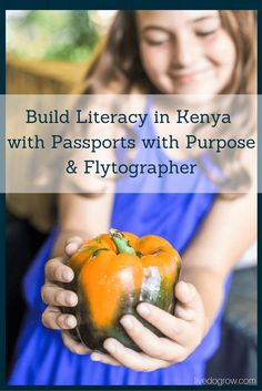 Build Literacy in Kenya with Passports with Purpose and Flytographer