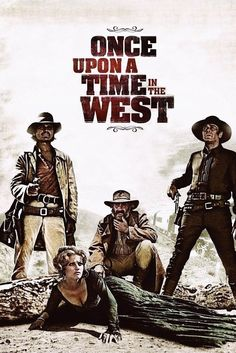 Once Upon a Time in the West is een film uit 1968 van Sergio Leone. De originele (Italiaanse) titel is C'era una volta il West.  Sergio Leone, die met zijn Dollarstrilogie al een nieuwe inhoud aan het fenomeen western had gegeven, wist met deze film weer een nieuw, welhaast filosofisch element aan de western toe te voegen. Claudia Cardinale speelde de hoofdrol. Verder is de filmscore van Ennio Morricone een van de best verkopende aller tijden.