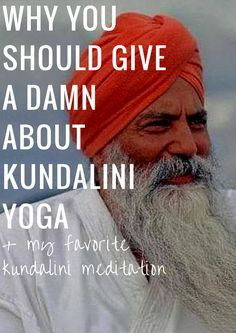 There is no way I could describe to you the power that is knowing kundalini in a blog that you would actually read. It's too much. But what I can tell you is this: If you are looking for something that will transform you, if you want to know how to control your body and your energy and your mind and