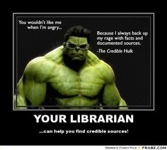 Research: The credible hulk ~ Need help with research? Ask a librarian or visit LUHS Library website. Library Memes, Library Signs, Library Quotes, Library Posters, Library Lessons, Library Books, Library Ideas, Book Quotes, Library Programs
