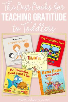 The Best Books for Teaching Toddlers About Gratitude | Lucky & Co Life