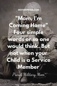 Love these simple words. Marine Mom Quotes, Army Mom Quotes, Military Quotes, Military Girlfriend, Military Mom, Military Deployment, Military History, Deployment Quotes, Prayer For My Son