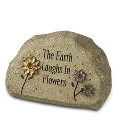 Look at this #zulilyfind! 'The Earth Laughs in Flowers' Thought Stone by Grasslands Road #zulilyfinds