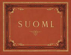 my homeland Finland in Finnish; SUOMI