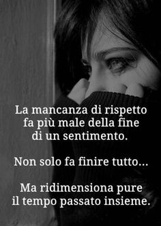 Italian Phrases, Italian Quotes, Bitch Quotes, Life Quotes, Love Pain, Love Life, Sentences, Life Lessons, Encouragement