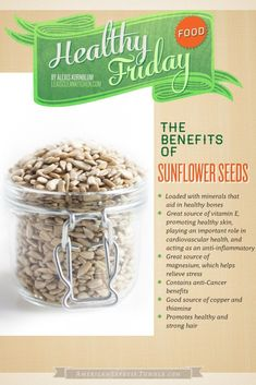 The Benefits of Sunflower Seeds