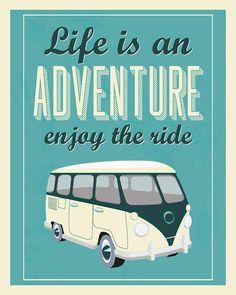 #Life= an adventure.. ___Retro Quote print volkswagen van typography quote by BlackPelican