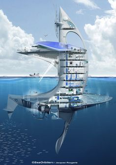 SeaOrbiter1- A new innovative design for traveling the ocean.. Originally built for research, but quickly being designed for private use for millionaires.. I want one.. Lol