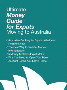 New! This FREE mini-guide will save you money. This guide covers banking for expats in Australia and the best way to transfer money overseas.