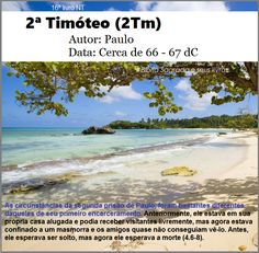 Bíblia Sagrada e seus livros: TIMÓTEO 2 - Autor e Data (2Tm)