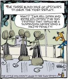 Today on Reality Check - Comics by Dave Whamond Aardvark Cartoon, Three Blind Mice, Rhymes Songs, Fantasy Story, Childhood Days, Non Sequitur, February 19, Hockey Mom, Reality Check