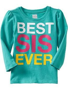 """Best Sis Ever"" Tees for Baby 