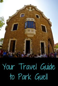 Park Guell is one of