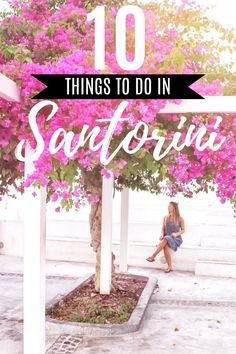 Things to do in Santorini | Santorini travel guide | Famous hikes | Boat Tours | Wineries | #santorini #greece #travelguide