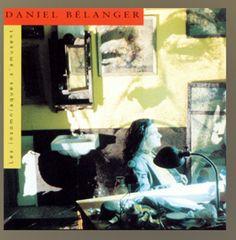 Daniel Bélanger, un autre grand québécois, un incontournable de la chanson québécoise