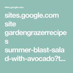 sites.google.com site gardengrazerrecipes summer-blast-salad-with-avocado?tmpl=%2Fsystem%2Fapp%2Ftemplates%2Fprint%2F&showPrintDialog=1