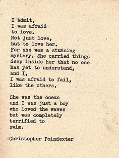 She was the ocean and I was just a boy who loved the waves but was completely terrified to swim