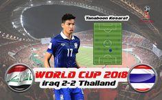 Tanaboon Kesarat(ธนบรณ เกษารตน) Center Back   Defend Skill   World Cup2018 Iraq 2-2 Thailand via ยอดนยมในขณะน - ประเทศไทย http://www.youtube.com/watch?v=12Re96viv_0