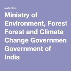 Ministry of Environment, Forest and Climate Change Government of India